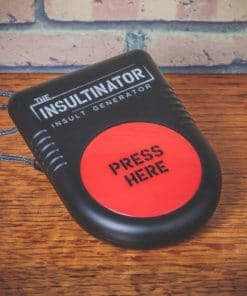 The Insultinator